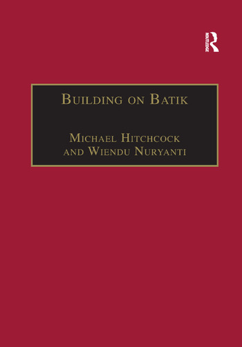 Building on Batik The Globalization of a Craft Community book cover