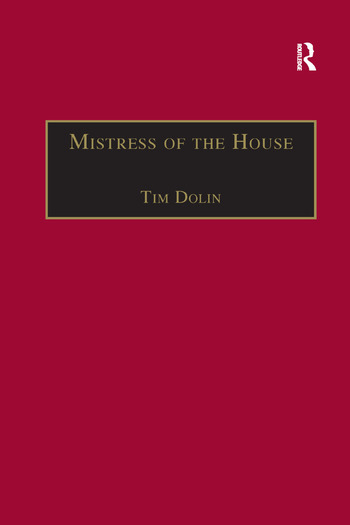 Mistress of the House Women of Property in the Victorian Novel book cover
