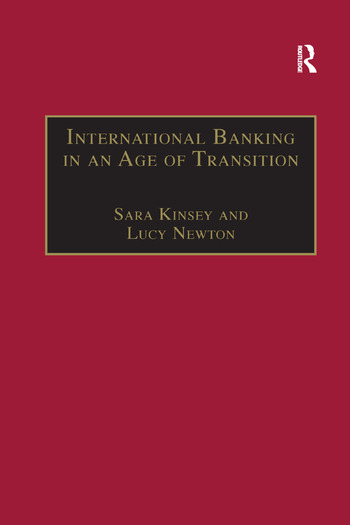 International Banking in an Age of Transition Globalisation, Automation, Banks and Their Archives book cover