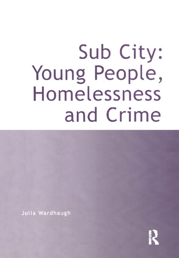 Sub City: Young People, Homelessness and Crime book cover