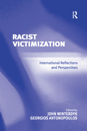 Racist Victimization International Reflections and Perspectives book cover