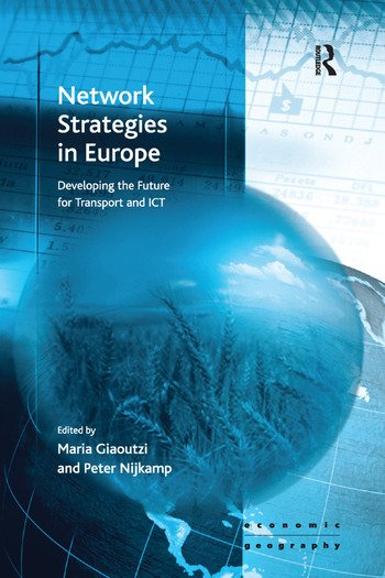 Network Strategies in Europe Developing the Future for Transport and ICT book cover