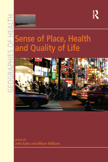 Sense of Place, Health and Quality of Life book cover