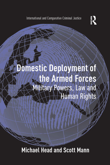Domestic Deployment of the Armed Forces Military Powers, Law and Human Rights book cover