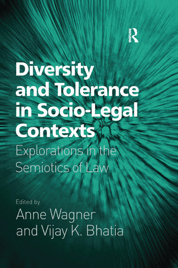 Diversity and Tolerance in Socio-Legal Contexts Explorations in the Semiotics of Law book cover