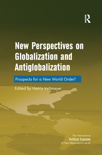 New Perspectives on Globalization and Antiglobalization Prospects for a New World Order? book cover