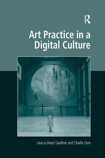 Art Practice in a Digital Culture book cover