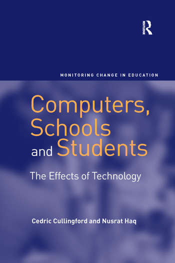 Computers, Schools and Students The Effects of Technology book cover