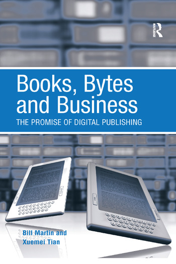 Books, Bytes and Business The Promise of Digital Publishing book cover