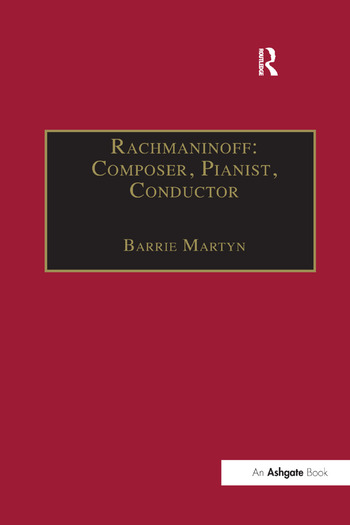 Rachmaninoff: Composer, Pianist, Conductor book cover
