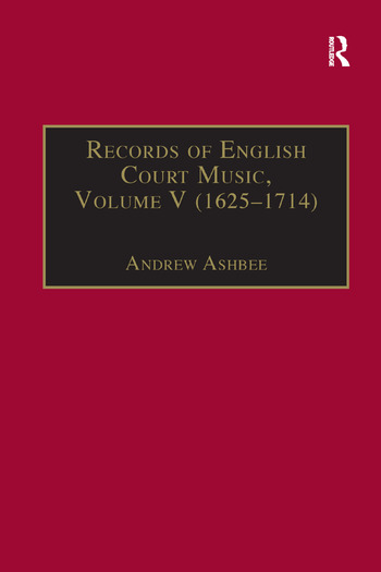 Records of English Court Music Volume V: 1625-1714 book cover