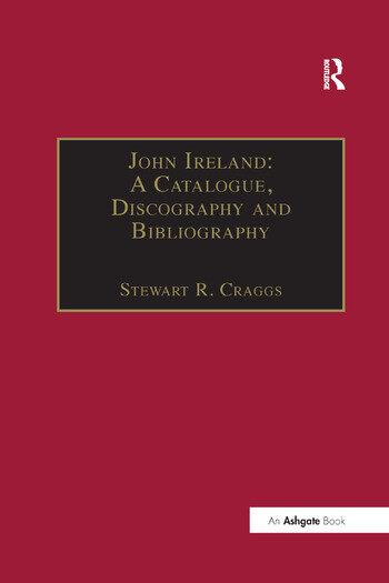 John Ireland: A Catalogue, Discography and Bibliography book cover