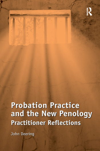 Probation Practice and the New Penology Practitioner Reflections book cover