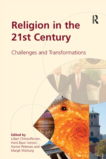 Religion in the 21st Century Challenges and Transformations book cover