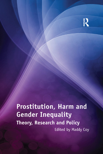 Prostitution, Harm and Gender Inequality Theory, Research and Policy book cover