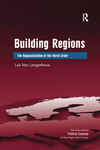 Building Regions The Regionalization of the World Order book cover