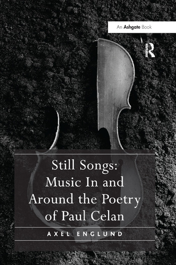 Still Songs: Music In and Around the Poetry of Paul Celan book cover