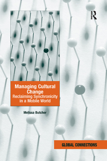 Managing Cultural Change Reclaiming Synchronicity in a Mobile World book cover