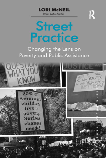 Street Practice Changing the Lens on Poverty and Public Assistance book cover