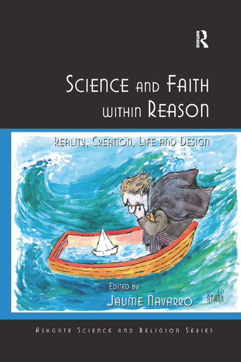 Science and Faith within Reason Reality, Creation, Life and Design book cover