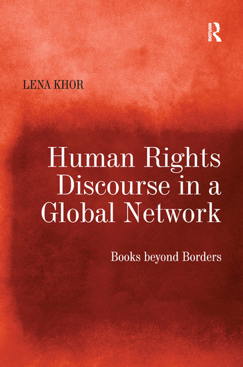 Human Rights Discourse in a Global Network Books beyond Borders book cover