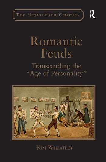Romantic Feuds Transcending the 'Age of Personality' book cover