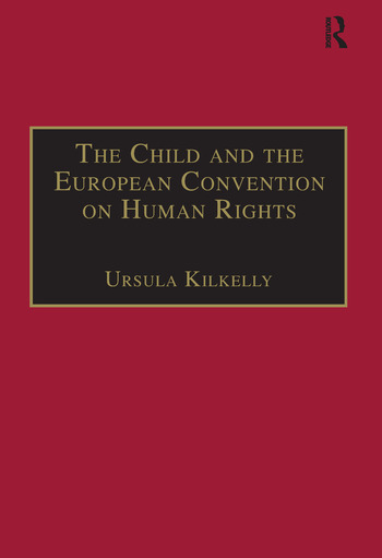 The Child and the European Convention on Human Rights Second Edition book cover