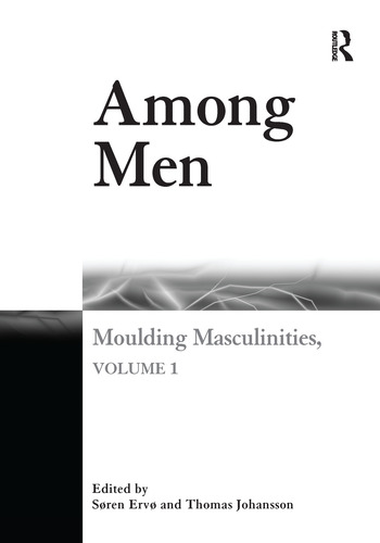 Among Men Moulding Masculinities, Volume 1 book cover