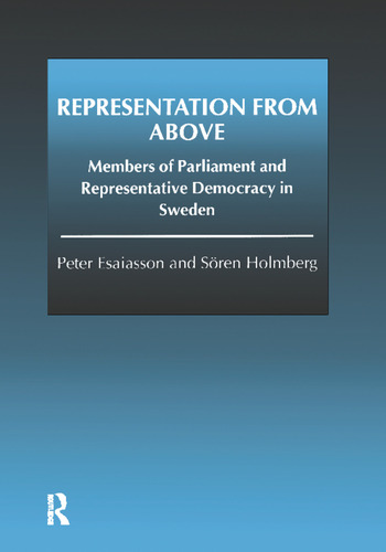 Representation From Above Members of Parliament and Representative Democracy in Sweden book cover