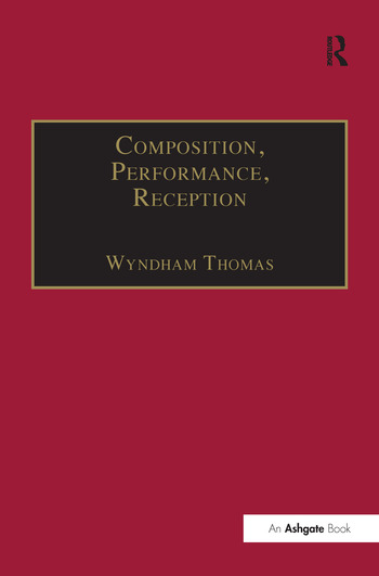 Composition, Performance, Reception Studies in the Creative Process in Music book cover