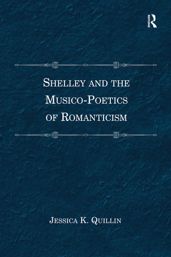 Shelley and the Musico-Poetics of Romanticism book cover