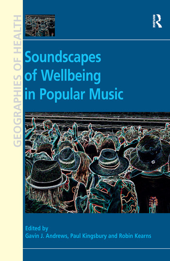 Soundscapes of Wellbeing in Popular Music book cover