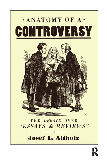 Anatomy of a Controversy The Debate over 'Essays and Reviews' 1860–64 book cover