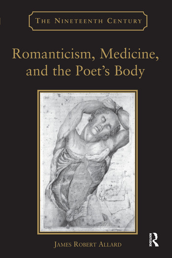 Romanticism, Medicine, and the Poet's Body book cover