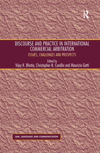 Discourse and Practice in International Commercial Arbitration Issues, Challenges and Prospects book cover