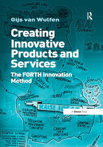 Creating Innovative Products and Services The FORTH Innovation Method book cover