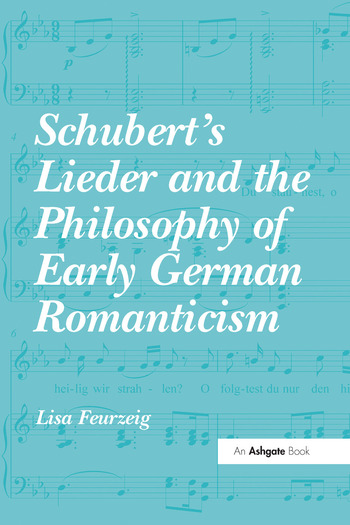 Schubert's Lieder and the Philosophy of Early German Romanticism book cover