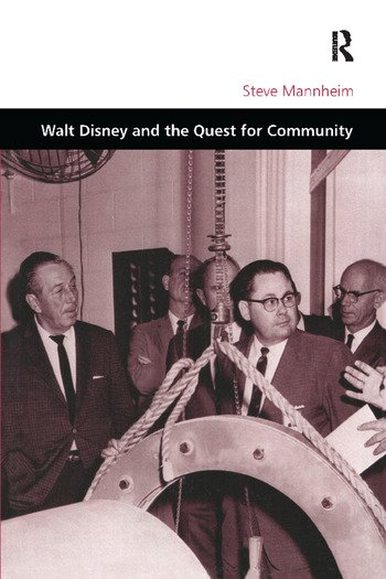 Walt Disney and the Quest for Community book cover