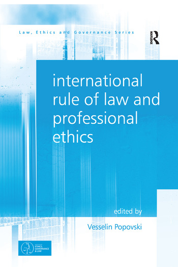 International Rule of Law and Professional Ethics book cover
