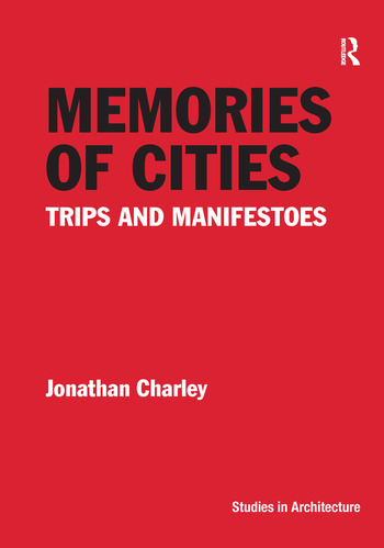Memories of Cities Trips and Manifestoes book cover