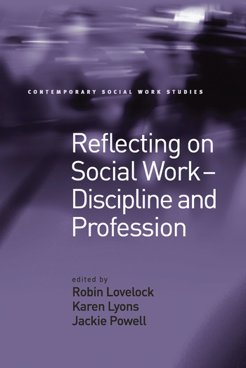 Reflecting on Social Work - Discipline and Profession book cover