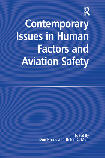 Contemporary Issues in Human Factors and Aviation Safety book cover