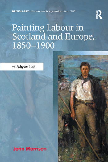 Painting Labour in Scotland and Europe, 1850-1900 book cover