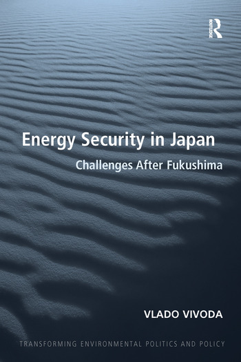 Energy Security in Japan Challenges After Fukushima book cover