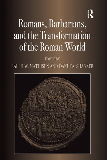 Romans, Barbarians, and the Transformation of the Roman World Cultural Interaction and the Creation of Identity in Late Antiquity book cover