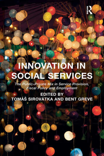Innovation in Social Services The Public-Private Mix in Service Provision, Fiscal Policy and Employment book cover