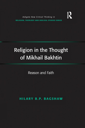 Religion in the Thought of Mikhail Bakhtin Reason and Faith book cover
