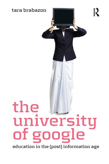 The University of Google Education in the (Post) Information Age book cover