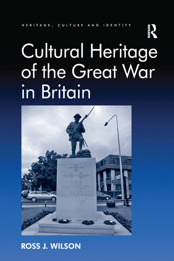 Cultural Heritage of the Great War in Britain book cover