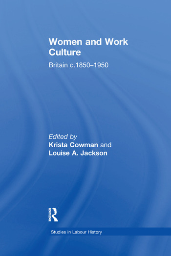 Women and Work Culture Britain c.1850–1950 book cover